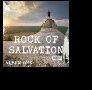 Rock Of Salvation Album ONE